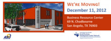 The ASU Small Business Development Center is moving to the Business Resource Center building December 11, 2012