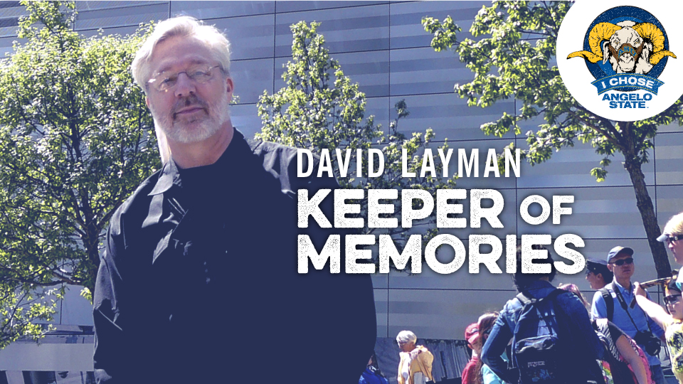 David Layman Keeper of Memories