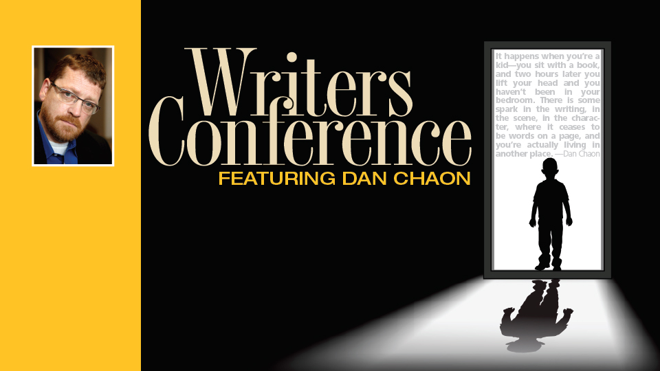 Writers Conference featuring Dan Chaon