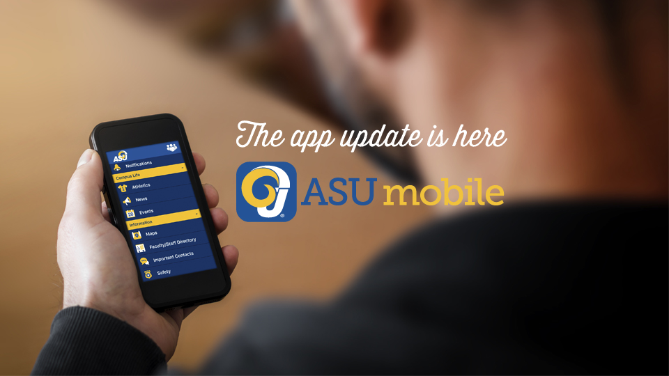 The app update is here - ASU mobile