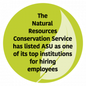The Natural Resources Conservation Service has listed ASU as one of its top institutions for hiring employees