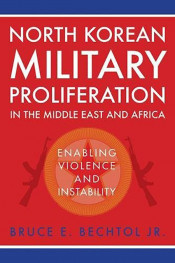 "Book Cover: ""North Korean Military Proliferation in the Middle East and Africa"""