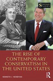 "Book Cover Graphic: ""The Rise of Contemporary Conservatism in the United States"""