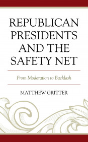 """Republican Presidents and the Safety Net"" Book Cover"