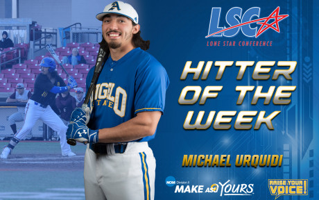 Michael Urquidi was named the Lone Star Conference Hitter of the Week for the first week of the 2018 season.