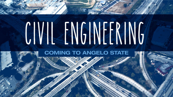 Civil Engineering Coming to Angelo State