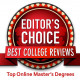 Best College Reviews Editor's Choice Top Online Master's Degrees Badge