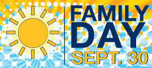 Family Day: Sept. 30