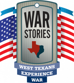 War Stories: West Texans Experience War