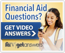 Get video answers from Financial Aid TV.